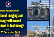 CME on Fusion of Imaging and Therapy with recent Advances in Technology, TMC, Mumbai