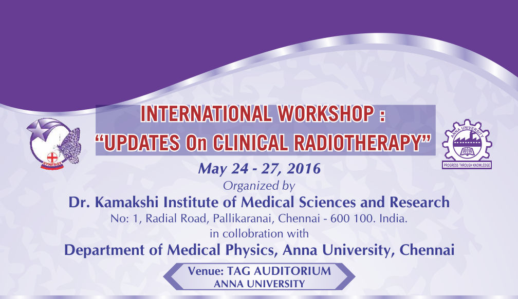 International Workshop: Updates on Clinical Radiotherapy