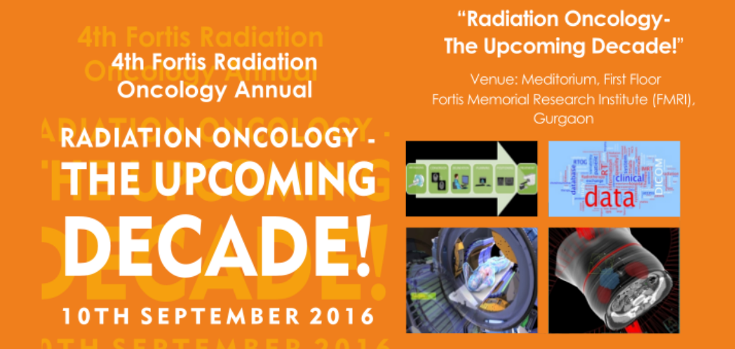 Fortis Radiation Oncology Annual, Sep 10th, 2016